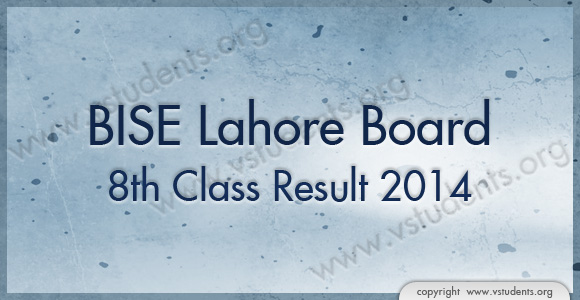 8th Class Result 2014 Lahore Board