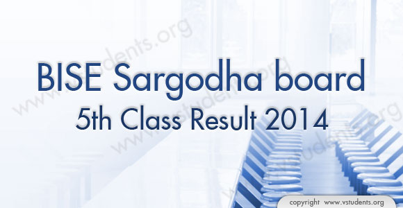 Sargodha Board 5th Class Result 2014