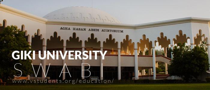 GIKI Swabi University Admissions 2020