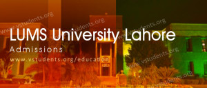 LUMS Lahore Admissions 2018
