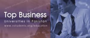 Top Business Universities in Pakistan 2018