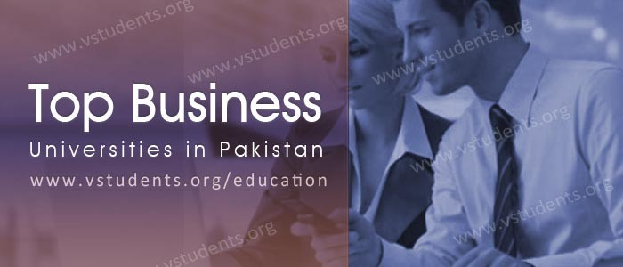 Top Business Universities in Pakistan 2019 for BBA MBA