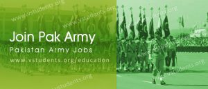 Join Pak Army 2018 Registration and Jobs