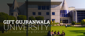 Gift University Gujranwala Admissions 2019