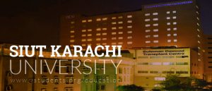 SIUT Karachi Admissions 2019